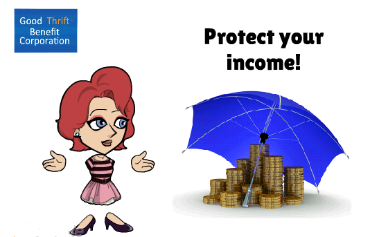 Protect my income!